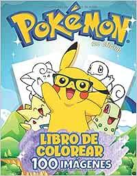 Libro de colorear de Pokemon - 100 Imágenes: ¡NUEVO libro