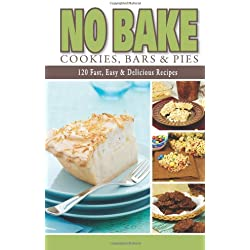 No Bake Cookies, Bars & Pies