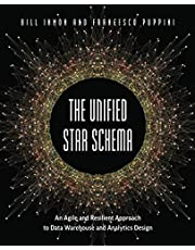 The Unified Star Schema: An Agile and Resilient Approach to Data Warehouse and Analytics Design