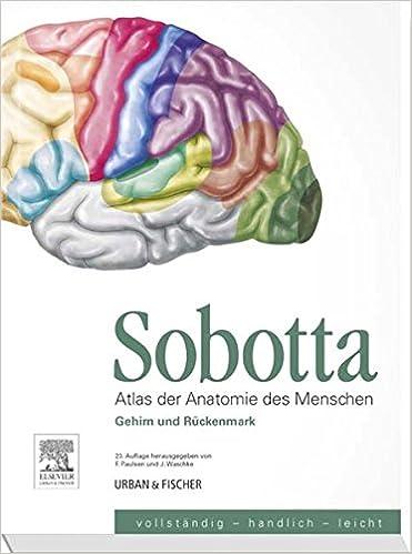 Sobotta, Atlas der Anatomie des Menschen Heft 9: Gehirn und ...