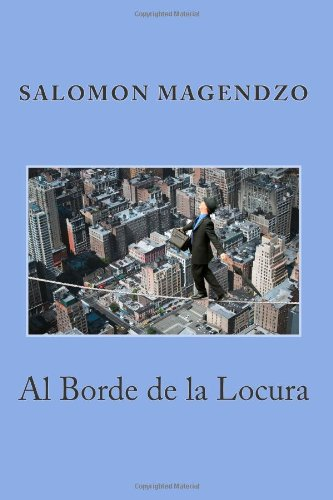 Al Borde de la Locura (Spanish Edition)