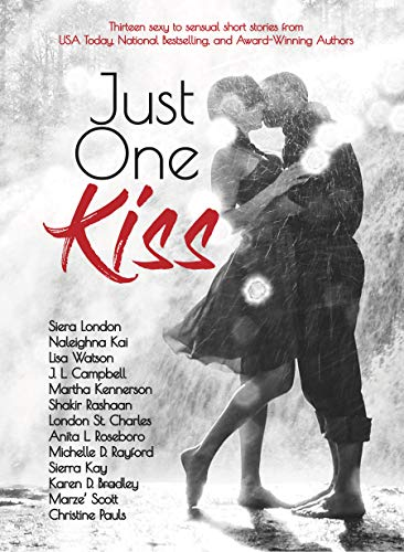 - Just One Kiss: A Romance Sampler