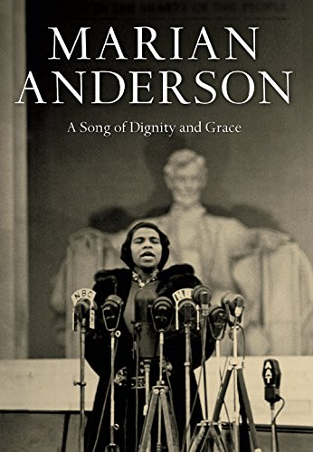 Marian Anderson: A Song of Dignity and Grace by Day of Discovery