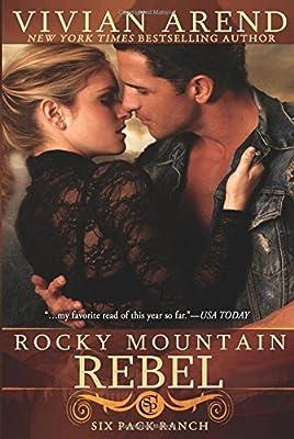 Rocky Mountain Rebel (Six Pack Ranch): Amazon.es: Arend, Vivian: Libros en idiomas extranjeros