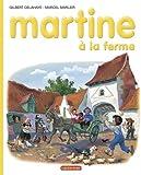 Martine: à la Ferme (French Edition)