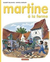 Martine, tome 1 : Martine à la ferme par Delahaye