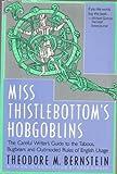 Miss Thistlebottom's Hobgoblins, Theodore M. Bernstein, 0374523150