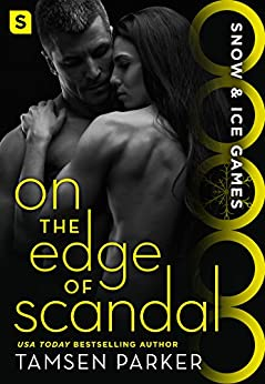 On the Edge of Scandal: Snow & Ice Games by [Parker, Tamsen]