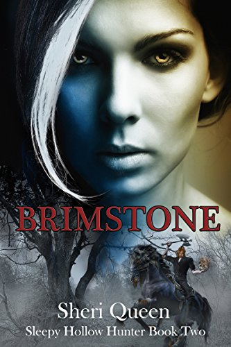 Brimstone (Sleepy Hollow Hunter Book Two) by [Queen, Sheri]