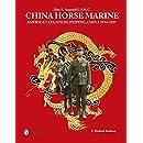 China Horse Marine: John R. Angstadt U.S.M.C. American Legation, Peiping China, 1934-1937