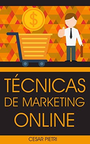 Técnicas De Marketing Online (Spanish Edition)