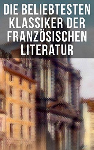 Die Beliebtesten Klassiker Der Französischen Literatur Der