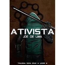 Ativista (Trilogia Vera Cruz Livro 3)