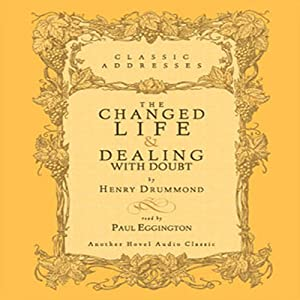 Changed Life and Dealing with Doubt Audiobook