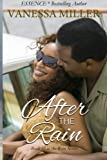 After the Rain (Rain Series) (Volume 7)