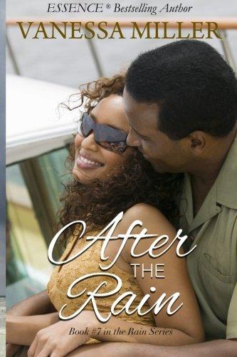 After The Rain (Rain Series) (Volume 7)