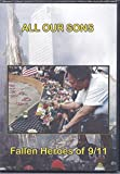 All Our Sons, Fallen Heroes of 9/11