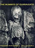 The Mummies of Guanajuato, Ray Bradbury, 0810921502