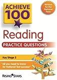 Achieve 100 Reading Practice Questions (Achieve KS2 SATs Revision)