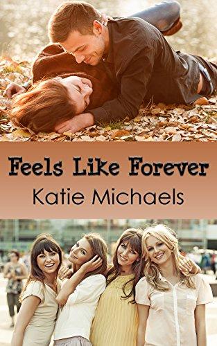Feels Like Forever (A Lot Like Love Book 1)