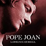 Pope Joan | Lawrence Durrell