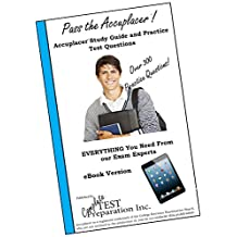 Pass the Accuplacer: Study Guide and Practice Test Questions