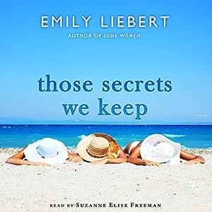 Those Secrets We Keep Audiobook