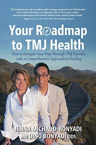 Your Roadmap to TMJ Health: How to Navigate Your Way Through TMJ Disorder with a Comprehensive Approach to Healing