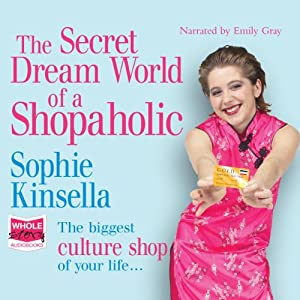 The Secret Dreamworld of a Shopaholic Audiobook