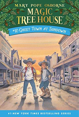 Ghost Town at Sundown (Magic Tree House) -
