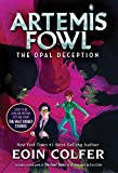 Opal Deception, The (Artemis Fowl, Book 4)