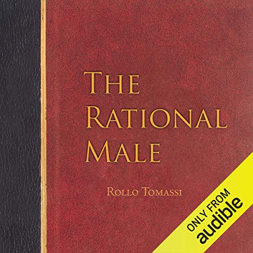 The Rational Male (The Alpha Females Guide To Men & Marriage)