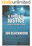 A Ghost of Justice