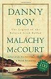 Danny Boy: The Legend Of The Beloved Irish Ballad by Malachy McCourt (2001-12-27)