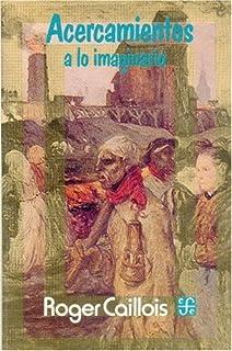 Acercamientos a lo imaginario (Coleccion Popular) (Spanish Edition)
