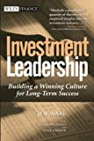 Investment Leadership, Jim Ware and Beth Michaels, 0471453331