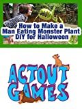 How to Make a Man Eating Monster Plant DIY for Halloween