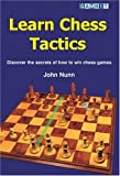 Learn Chess Tactics-John Nunn