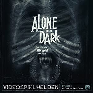 Alone In The Dark (Videospielhelden 2) Hörspiel