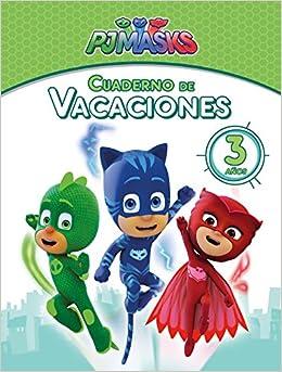 Cuaderno de vacaciones - 3 años Cuadernos de vacaciones de PJ Masks: Amazon.es: Varios autores, Adosaguas Sayalero SLU;: Libros
