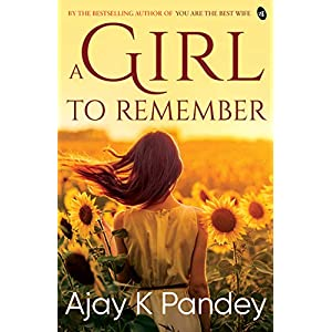 A Girl to Remember Paperback – 28 Sep 2018