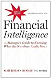 """Inc. magazine calls it one of """"the best, clearest guides to the numbers"""" on the market. Readers agree, saying it's exactly """"what I need to know"""" and calling it a """"must-read"""" for decision makers without expertise in finance.Since its re..."""