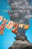 Image of Disaster Preparedness: A Memoir