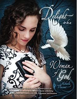 Delight to Be a Woman of God Prayer Journal (lined) (Quiet