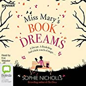 Miss Mary's Book of Dreams: Everyday Magic, Book 2 | Sophie Nicholls