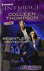 Relentless Protector (Harlequin Large Print Intrigue)