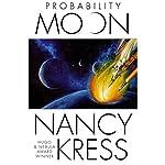 Probability Moon: Probability Trilogy, Book 1 | Nancy Kress