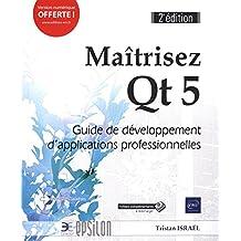 Maîtrisez Qt 5 : Guide de développement d'applications professio