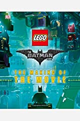 The LEGO® Batman Movie: The Making of the Movie Hardcover