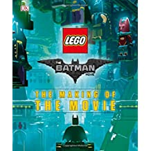 The LEGO® Batman Movie: The Making of the Movie